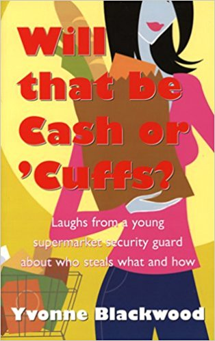 Click for more detail about Will That Be Cash Or 'Cuffs? by Yvonne Blackwood