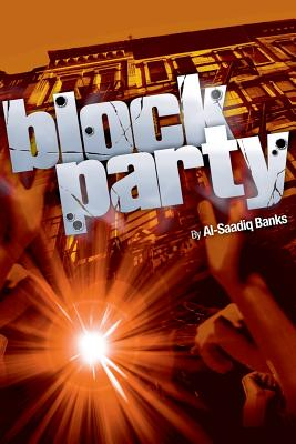 Click for more detail about Block Party by Al-Saadiq Banks