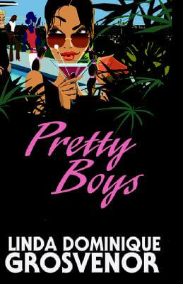 Click for more detail about Pretty Boys by Linda Dominique Grosvenor