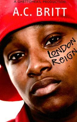 Book Cover London Reign by A.C. Britt