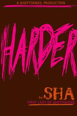 Book Cover Harder by Sha