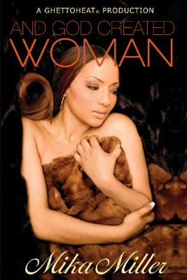 Book Cover And God Created Woman by Mika Miller