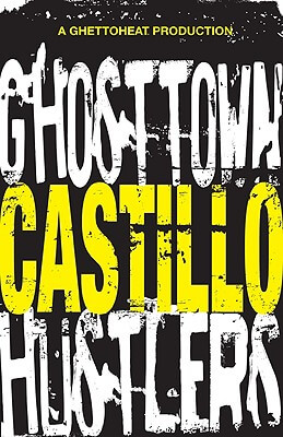 Book Cover Ghost Town Hustlers by Castillo
