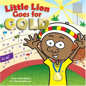 Click for more detail about Little Lion Goes for Gold by Kellie Magnus