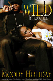 Click for more detail about Wild Innocence: A Tale From The Eighties by Moody Holiday