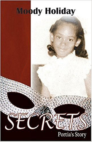 Click for more detail about Secrets, Portia's Story by Moody Holiday