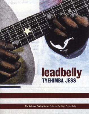 Click for more detail about Leadbelly by Tyehimba Jess
