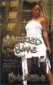 Book cover of Married to the Game by Chunichi