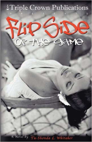 Click for more detail about Flip Side of The Game by Tu-Shonda L. Whitaker