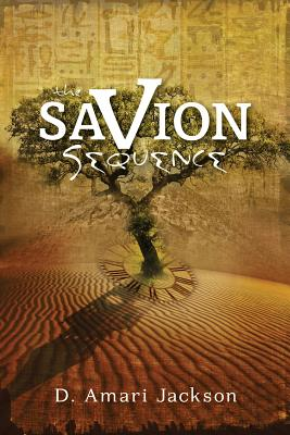 Click for more detail about The Savion Sequence by D. Amari Jackson
