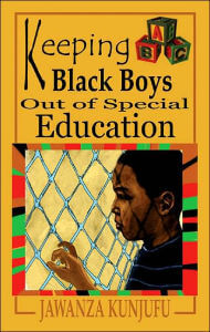 Click for more detail about Keeping Black Boys Out of Special Education by Jawanza Kunjufu
