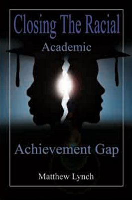 Click for more detail about Closing the Racial Academic Achievement Gap by Marlene Taylor