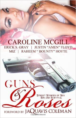 Click for more detail about Guns & Roses by Caroline Mcgill, Jaquavis Coleman, Erick S. Gray, Justin Amen Floyd, Raheem Bounty Hoyte, and Miz