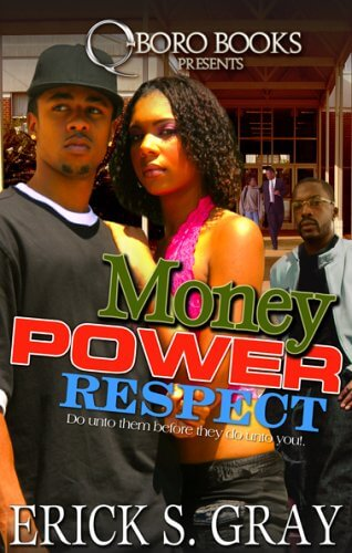 Click for more detail about Money Power Respect by Erick S. Gray