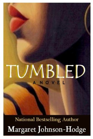 Click for more detail about Tumbled: Part Three of the True Lies Trilogy by Margaret Johnson-Hodge
