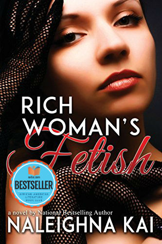 Book cover of Rich Woman's Fetish by Naleighna Kai