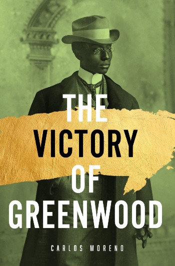 Book cover of The Victory of Greenwood by Carlos Moreno