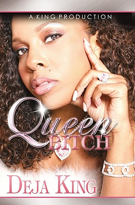 Click for a larger image of Queen Bitch: Part 4 (Bitch Series)