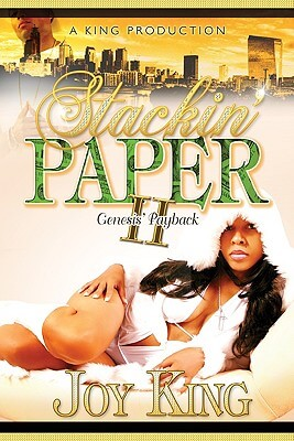 Click for more detail about Stackin' Paper 2 Genesis' Payback by Joy Deja King