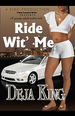 Click for more detail about Ride Wit' Me by Joy Deja King