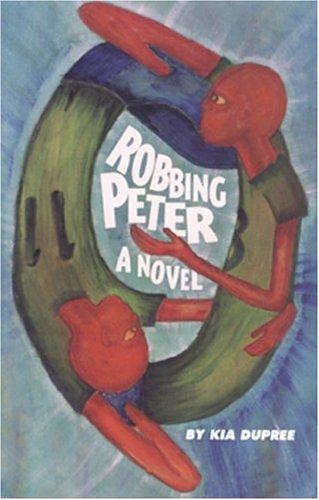 Click for more detail about Robbing Peter by Kia DuPree