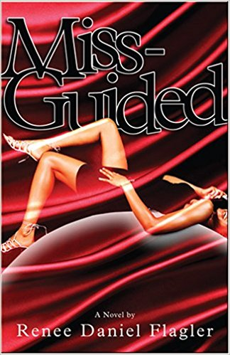 Click for more detail about Miss-Guided by Renee Daniel Flagler