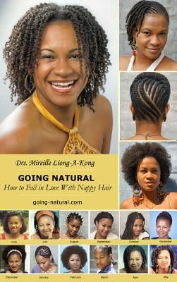 Click for more detail about Going-Natural: How To Fall In Love With Nappy Hair by Mireille Liong-A-Kong