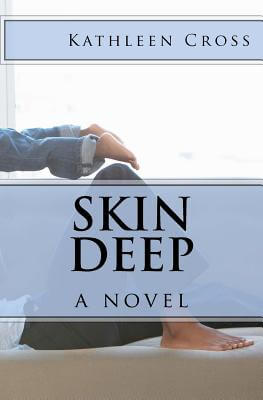 book cover Skin Deep by Kathleen Cross