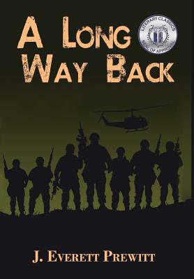 Click for more detail about A Long Way Back by J. Everett Prewitt