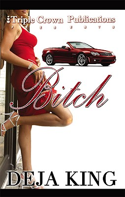 Click for a larger image of Bitch (Triple Crown Publications Presents)