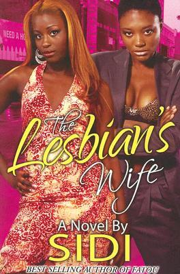 Click for more detail about The Lesbian's Wife by Sidi