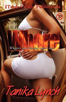 Click for a larger image of Whore (Triple Crown Publications Presents)