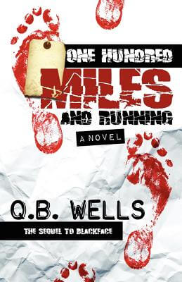 Click for more detail about One Hundred Miles and Running by Q. B. Wells