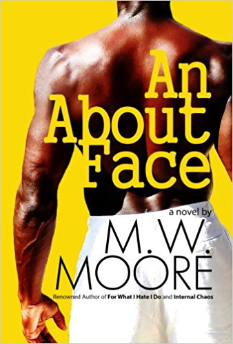 Click for more detail about An About Face by M.W. Moore