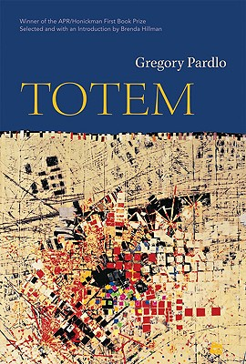 Click for more detail about Totem (Apr Honickman 1St Book Prize) by Gregory Pardlo