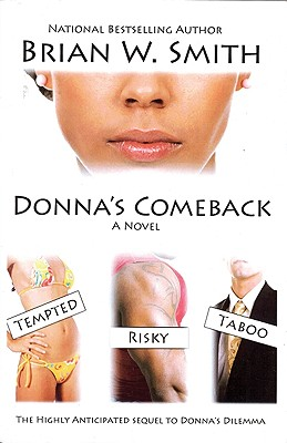 Click for more detail about Donna's Comeback by Brian W. Smith