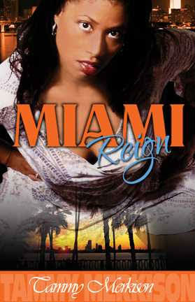 Click for more detail about Miami Reign by Tammy Merkison