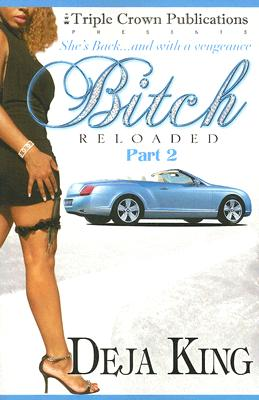 Click for a larger image of Bitch Reloaded Part 2 (Triple Crown Publications Presents)