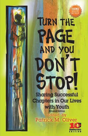 Click for a larger image of Turn The Page And You Don't Stop: Sharing Successful Chapters In Our Lives With Youth