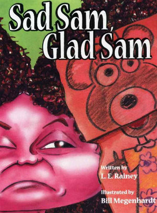 Click for more detail about Sad Sam, Glad Sam by L. E. Rainey