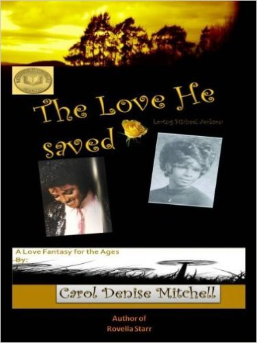 Click for more detail about The Love He Saved by Carol Denise Mitchell
