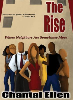 Book Cover The Rise: Where Neighbors Are Sometimes More by Chantal Ellen
