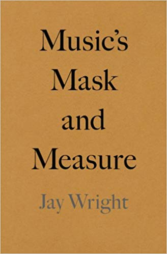 Click for more detail about Music's Mask and Measure by Jay Wright