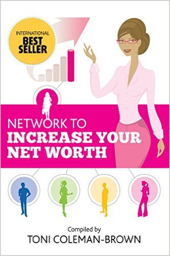 Click for more detail about Network to Increase Your Net Worth by Toni Coleman Brown and Julia D. Shaw