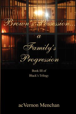 Click for more detail about Brown's Possession...A Family's Progression by acVernon Menchan