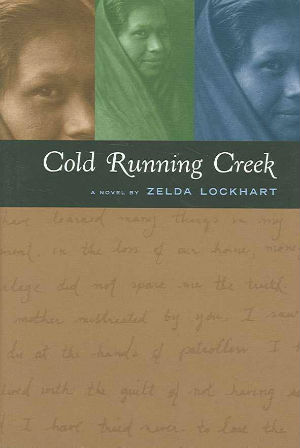 Click for more detail about Cold Running Creek by Zelda Lockhart
