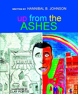 Click for more detail about Up from the Ashes: A Story about Building Community by Hannibal B. Johnson