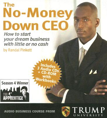 Click for more detail about The No-Money Down Ceo: How To Start Your Dream Business With Little Or No Cash [With Cdrom] by Randall Pinkett