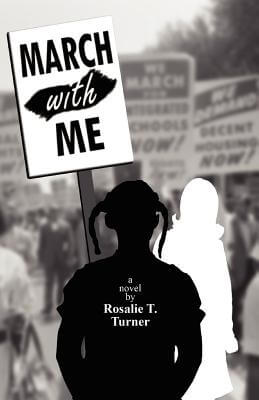 Click for more detail about March With Me by Rosalie T. Turner