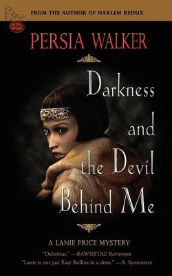 Book Cover Darkness And The Devil Behind Me by Persia Walker